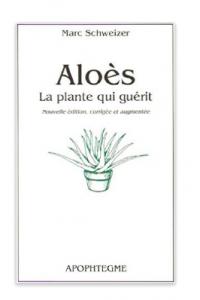 Aloes la plante qui guerit